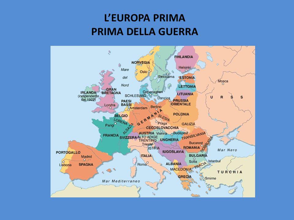 L'EUROPA PRIMA PRIMA DELLA GUERRA