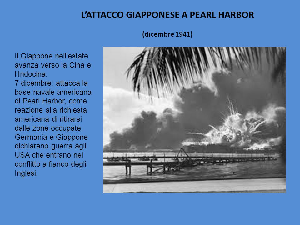 L'ATTACCO GIAPPONESE A PEARL HARBOR