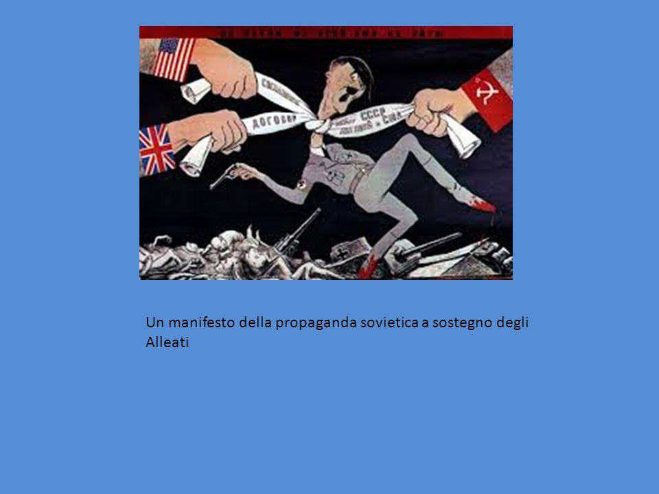 Un manifesto della propaganda sovietica a sostegno degli Alleati
