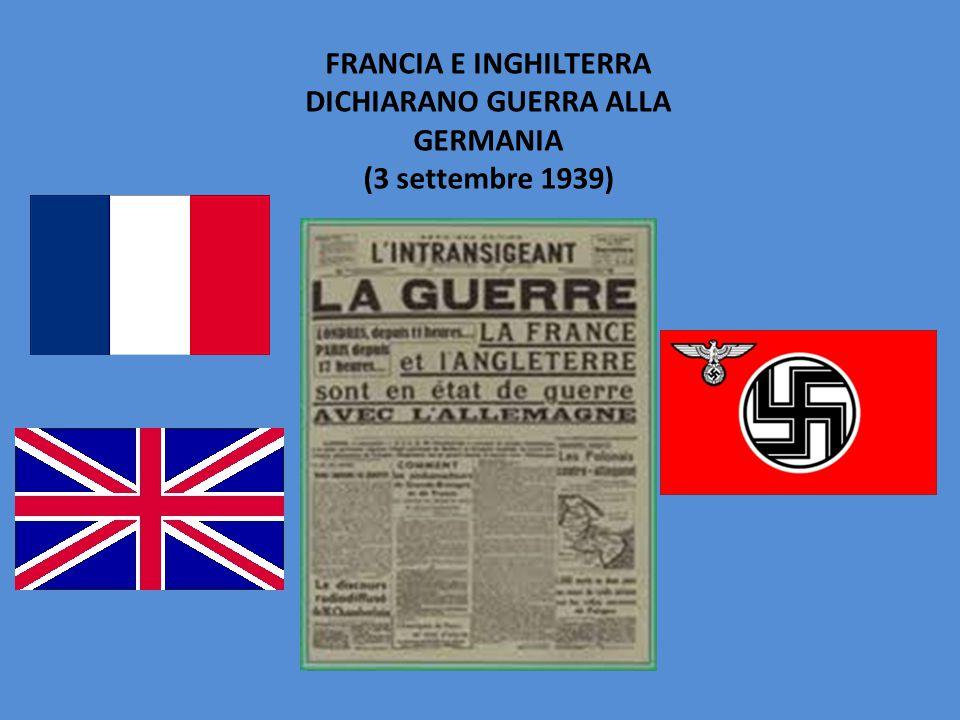 FRANCIA E INGHILTERRA DICHIARANO GUERRA ALLA GERMANIA