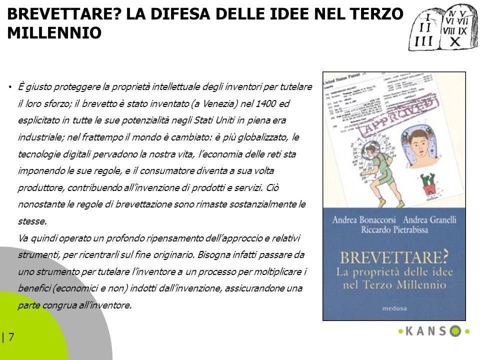 BREVETTARE LA DIFESA DELLE IDEE NEL TERZO MILLENNIO