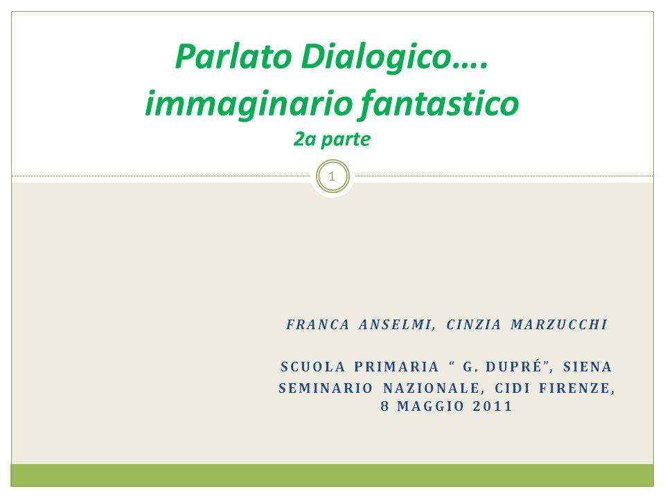 Parlato Dialogico…. immaginario fantastico 2a parte