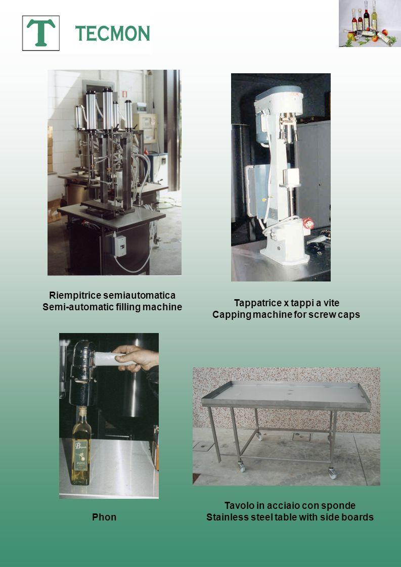Riempitrice semiautomatica Semi-automatic filling machine