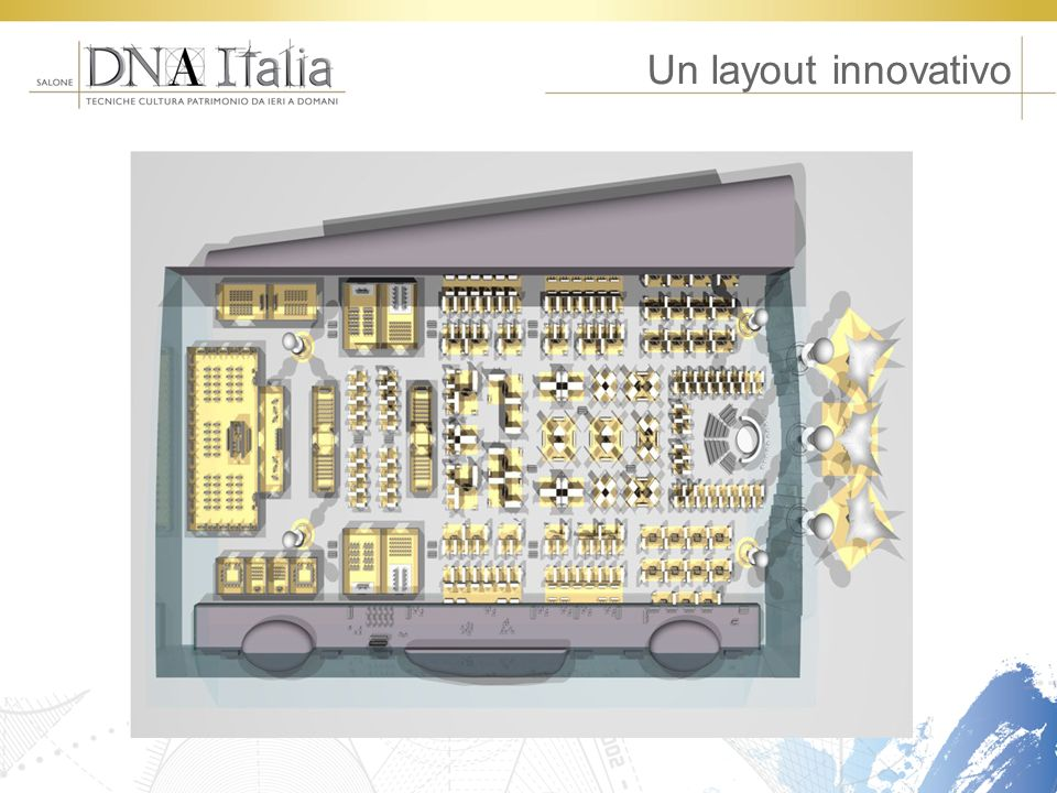 Un layout innovativo