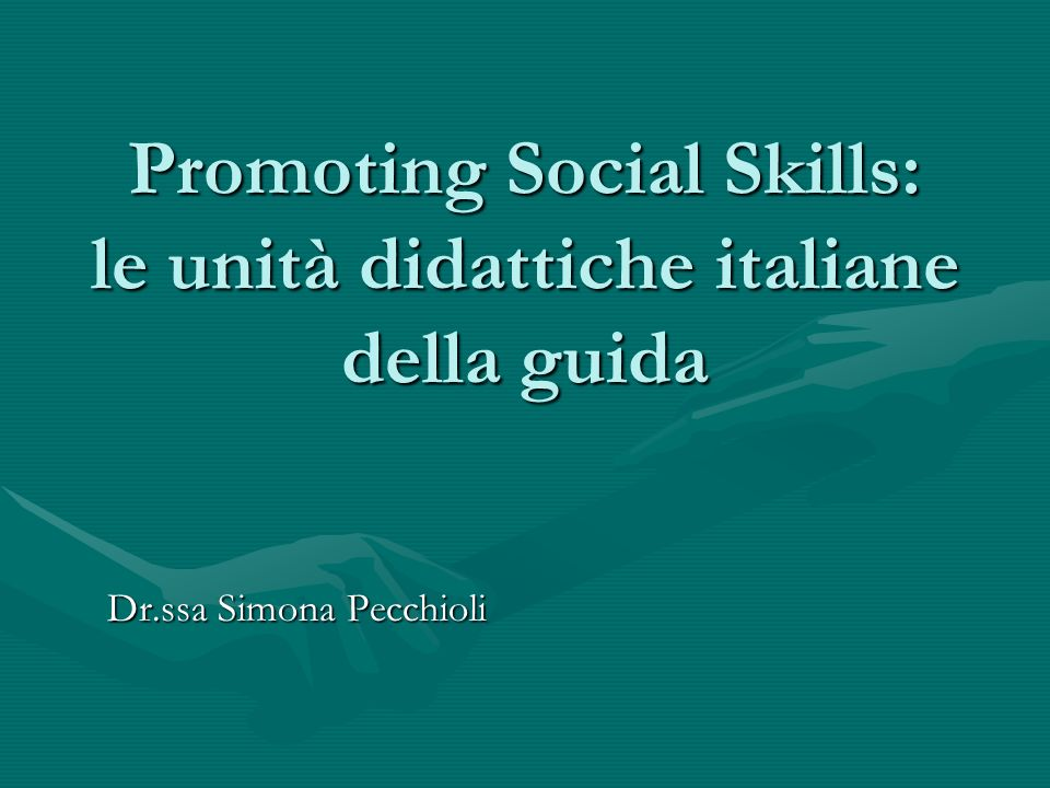 Promoting Social Skills: le unità didattiche italiane della guida