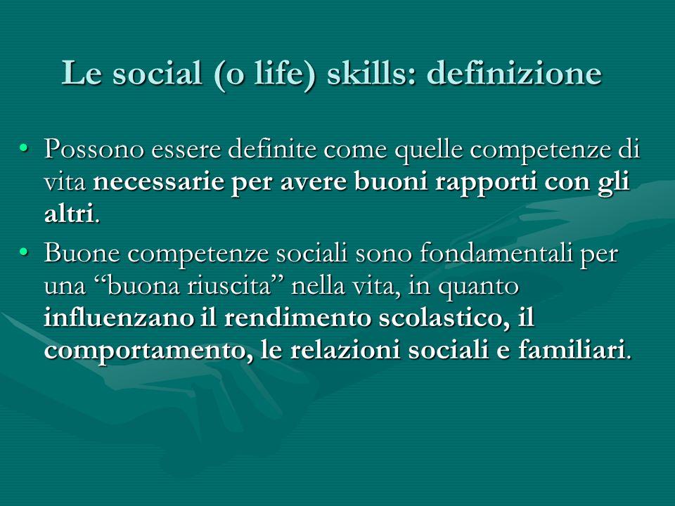 Le social (o life) skills: definizione