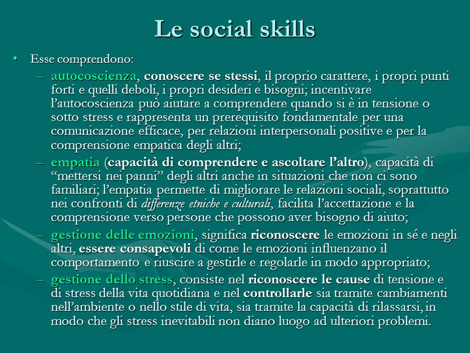 Le social skillsEsse comprendono: