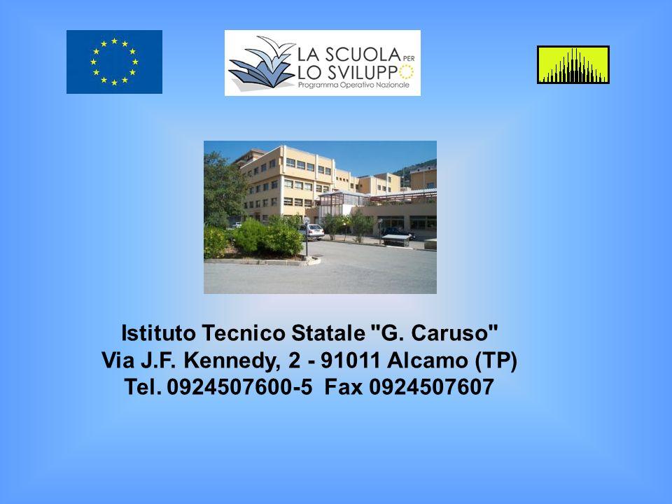Istituto Tecnico Statale G. Caruso Via J. F
