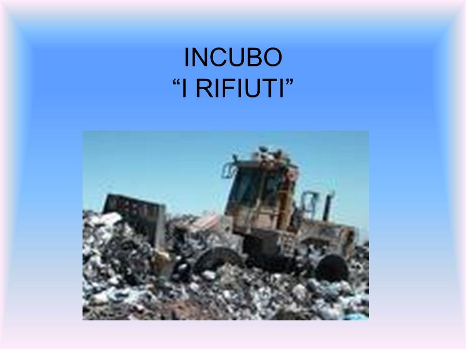 INCUBO I RIFIUTI