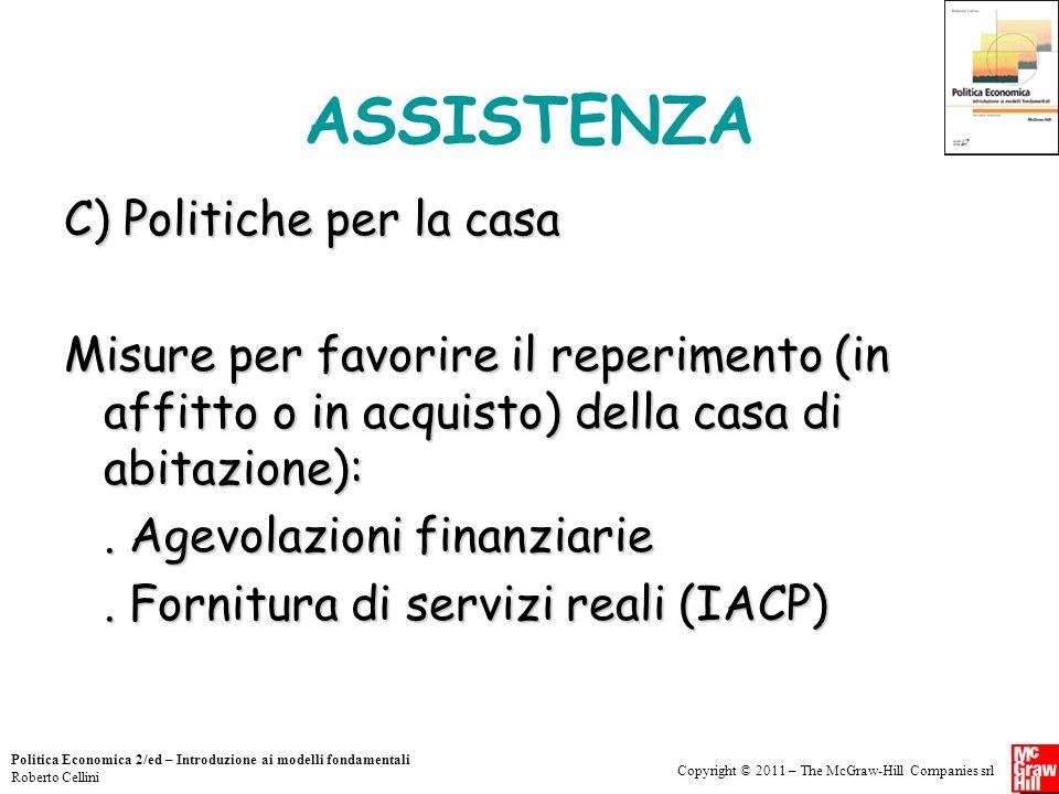ASSISTENZA C) Politiche per la casa