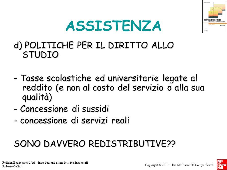 ASSISTENZA d) POLITICHE PER IL DIRITTO ALLO STUDIO
