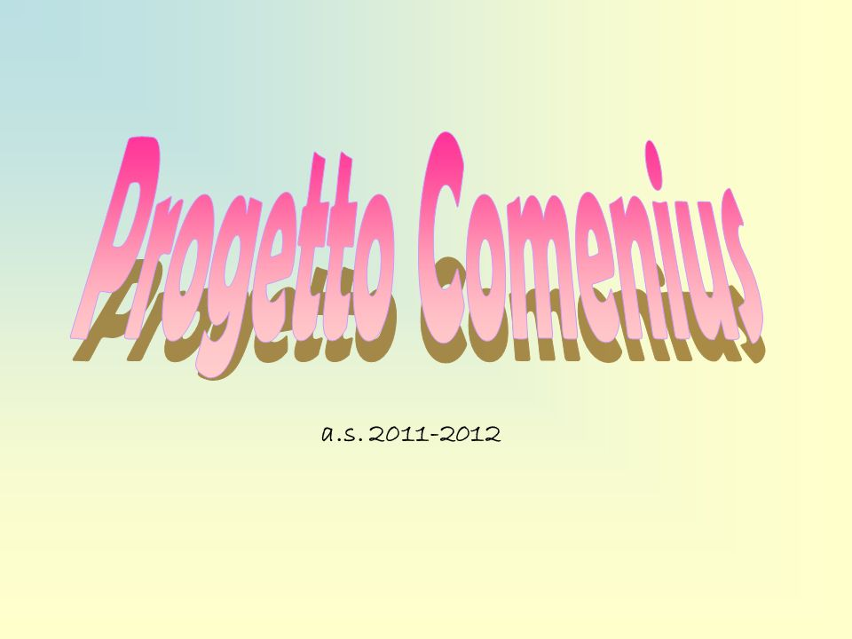 Progetto Comenius a.s. 2011-2012