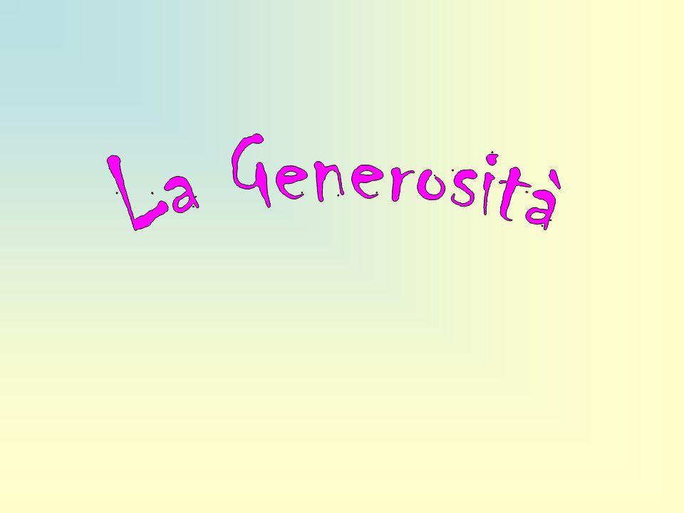 La Generosità