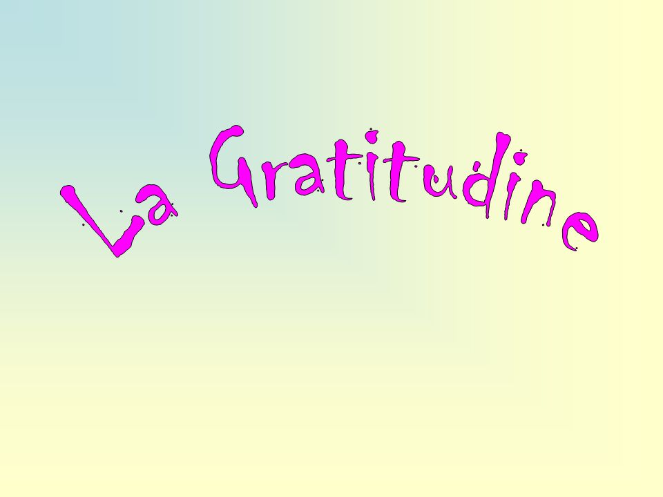 La Gratitudine