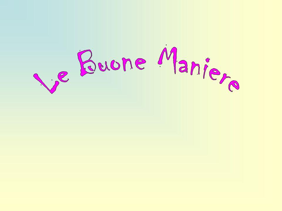 Le Buone Maniere