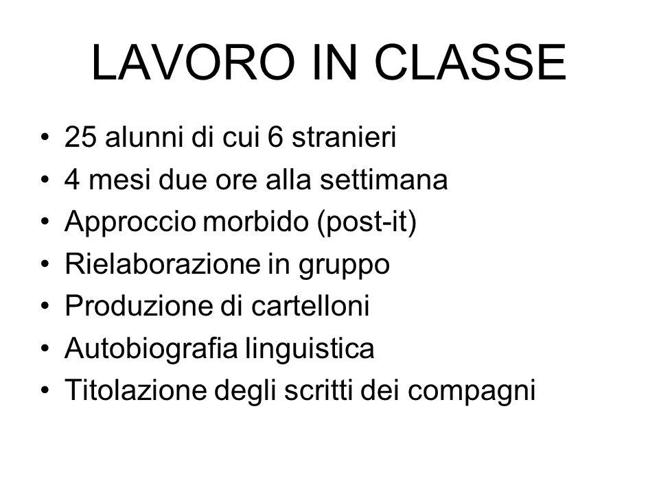 LAVORO IN CLASSE 25 alunni di cui 6 stranieri