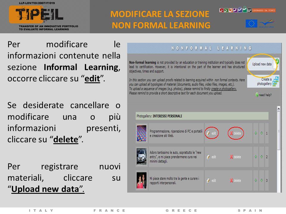 MODIFICARE LA SEZIONE NON FORMAL LEARNING. Per modificare le informazioni contenute nella sezione Informal Learning, occorre cliccare su edit .