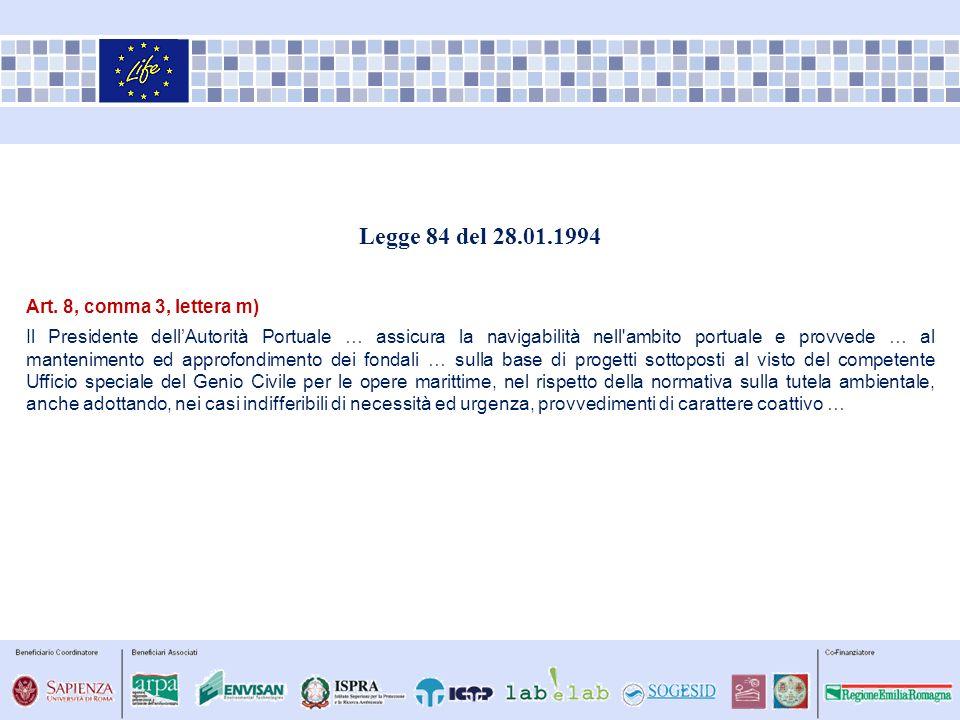 Legge 84 del 28.01.1994 Art. 8, comma 3, lettera m)