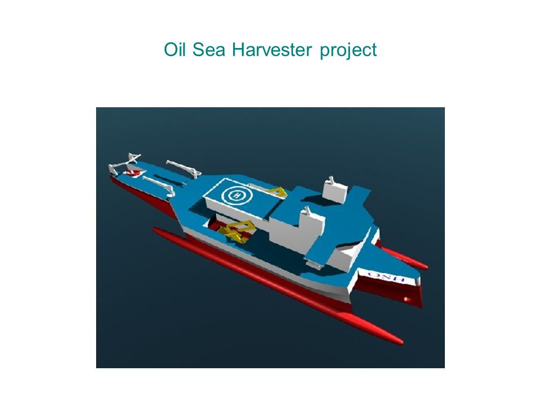 Oil Sea Harvester project
