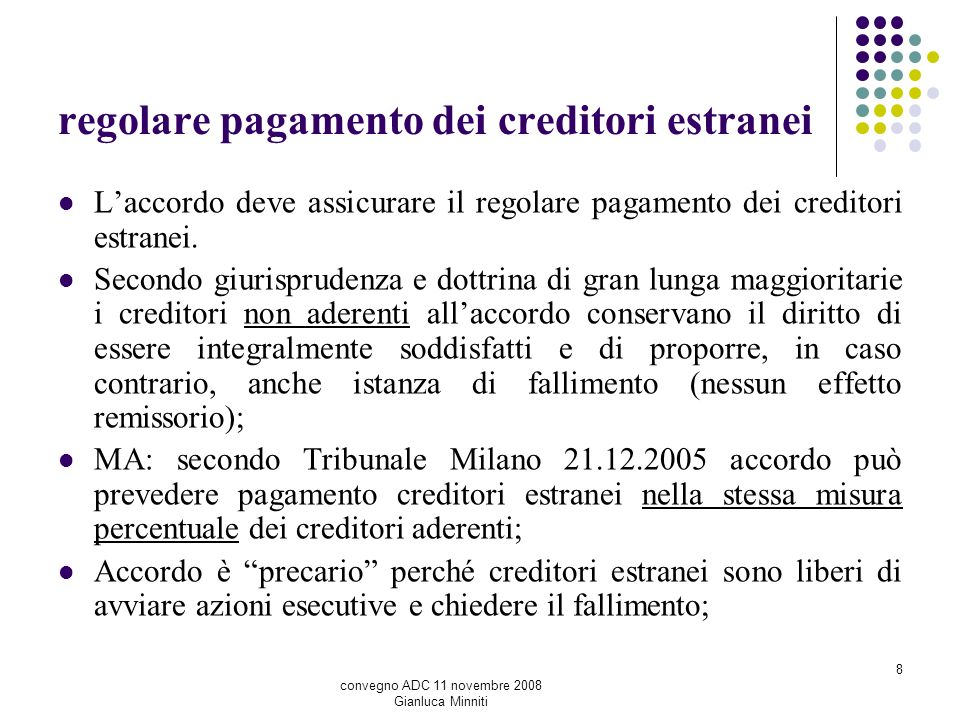 regolare pagamento dei creditori estranei
