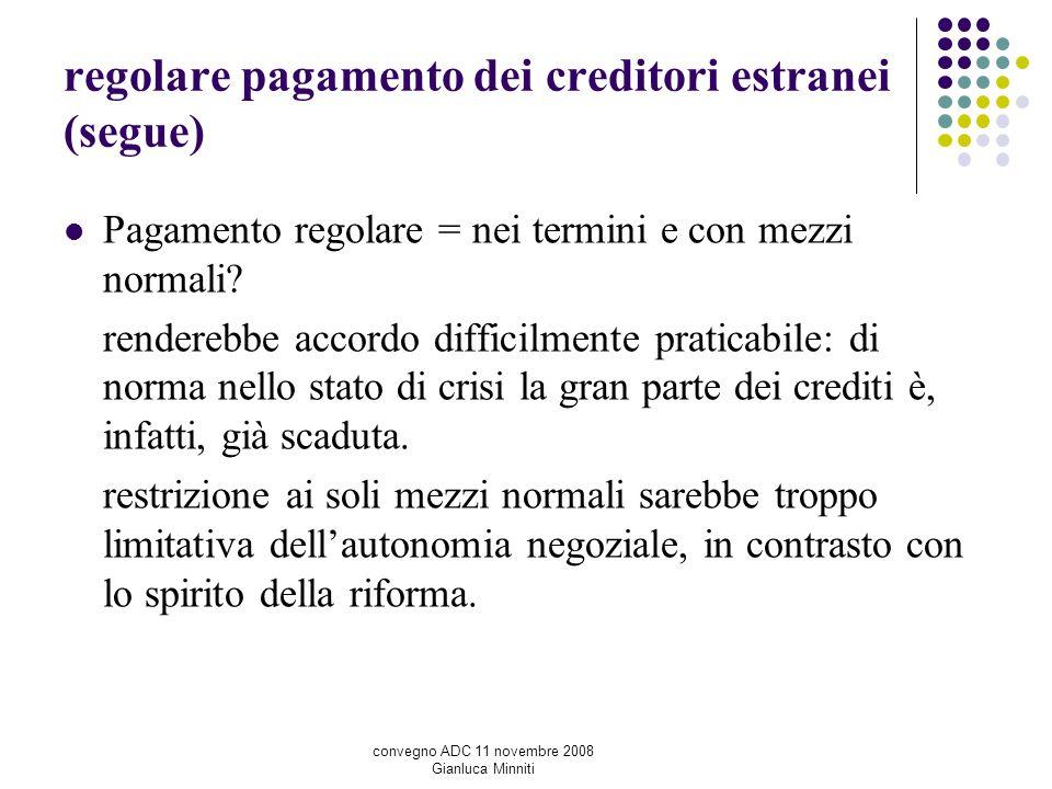 regolare pagamento dei creditori estranei (segue)