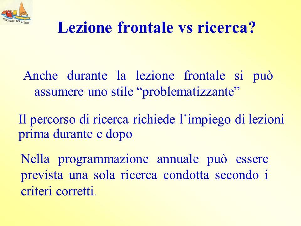 Lezione frontale vs ricerca