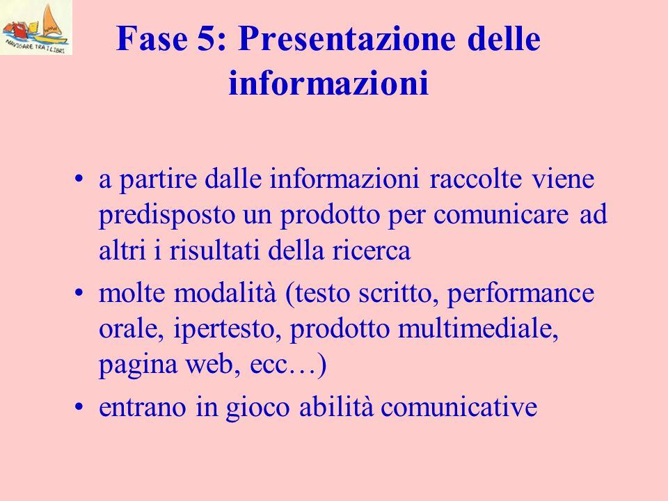 Fase 5: Presentazione delle informazioni