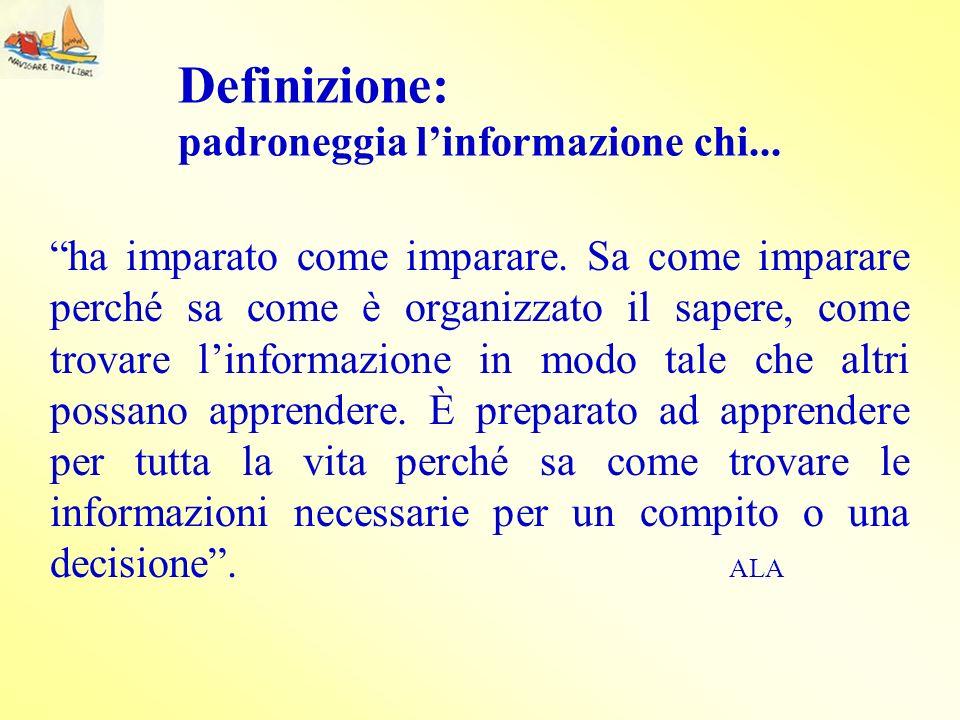 Definizione: padroneggia l'informazione chi...