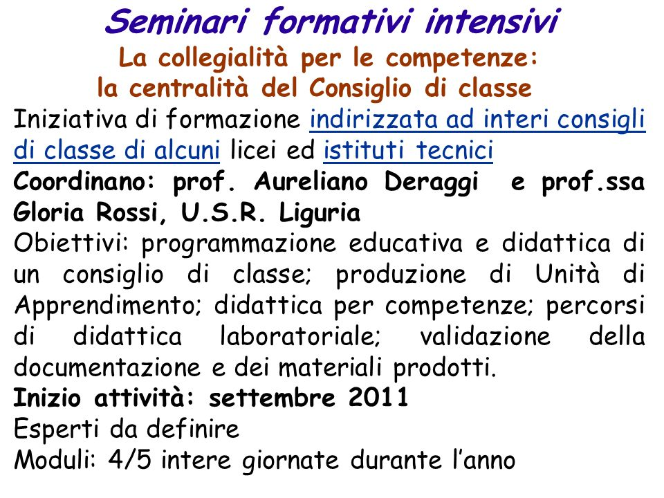 Seminari formativi intensivi La collegialità per le competenze: