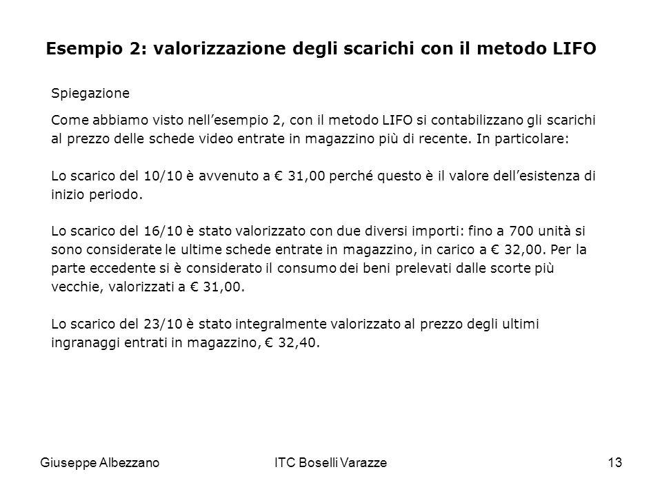Esempio 2: valorizzazione degli scarichi con il metodo LIFO