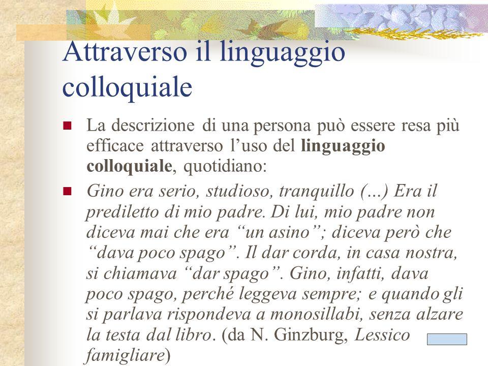Attraverso il linguaggio colloquiale
