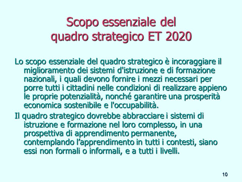 Scopo essenziale del quadro strategico ET 2020