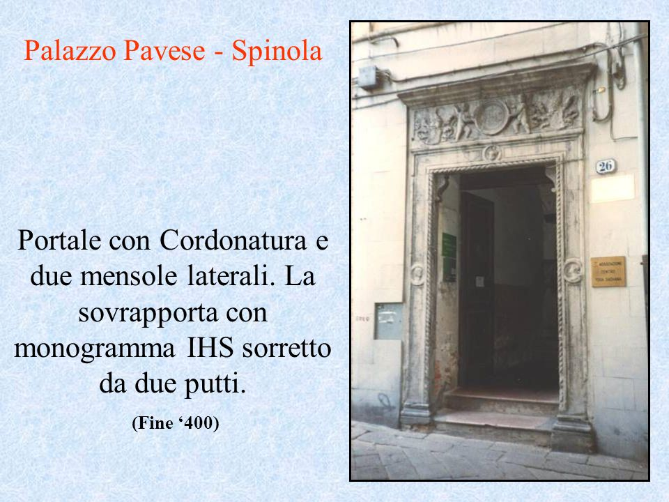 Palazzo Pavese - Spinola