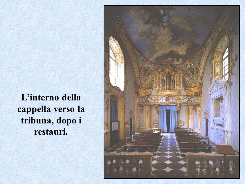 L'interno della cappella verso la tribuna, dopo i restauri.