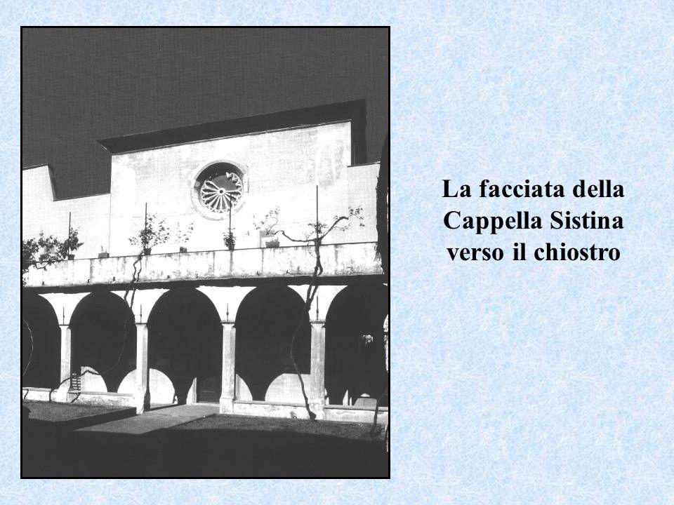La facciata della Cappella Sistina verso il chiostro
