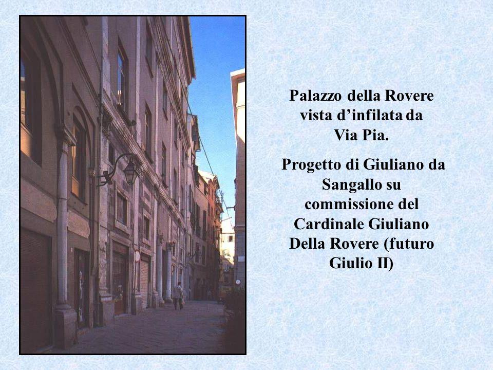 Palazzo della Rovere vista d'infilata da Via Pia.