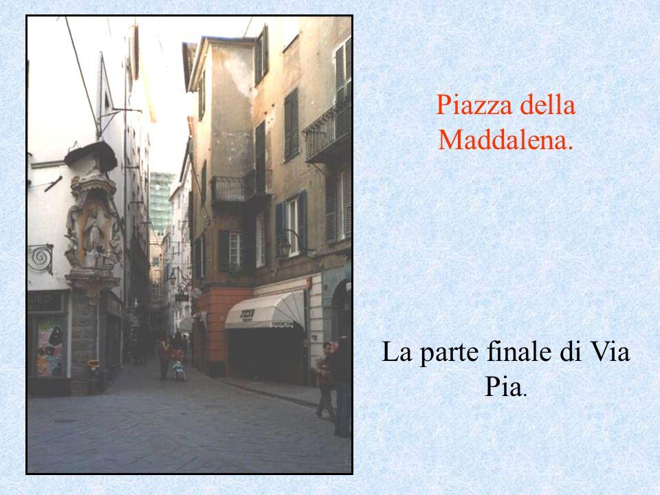 Piazza della Maddalena.