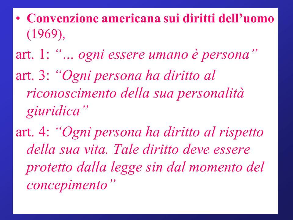 art. 1: … ogni essere umano è persona
