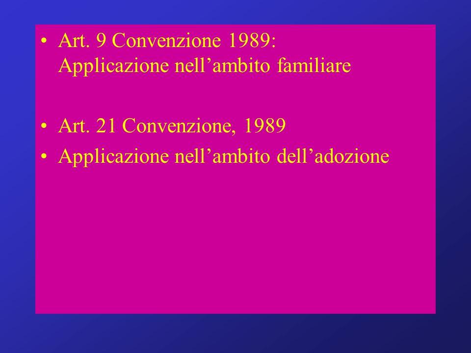 Art. 9 Convenzione 1989: Applicazione nell'ambito familiare