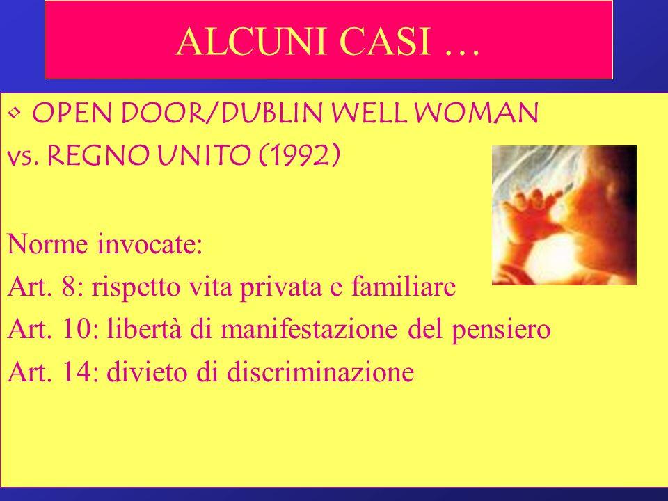 ALCUNI CASI … OPEN DOOR/DUBLIN WELL WOMAN vs. REGNO UNITO (1992)