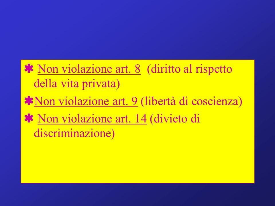  Non violazione art. 8 (diritto al rispetto della vita privata)