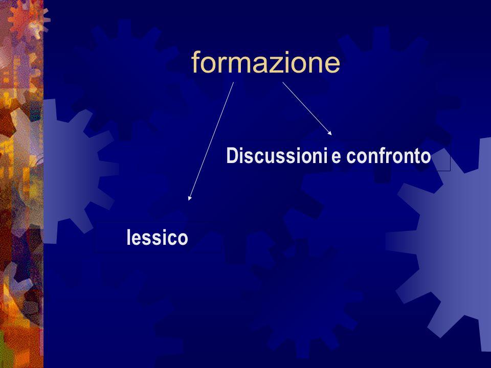formazione Discussioni e confronto lessico