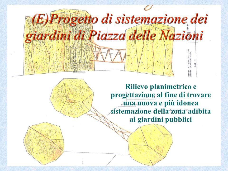 (E)Progetto di sistemazione dei giardini di Piazza delle Nazioni