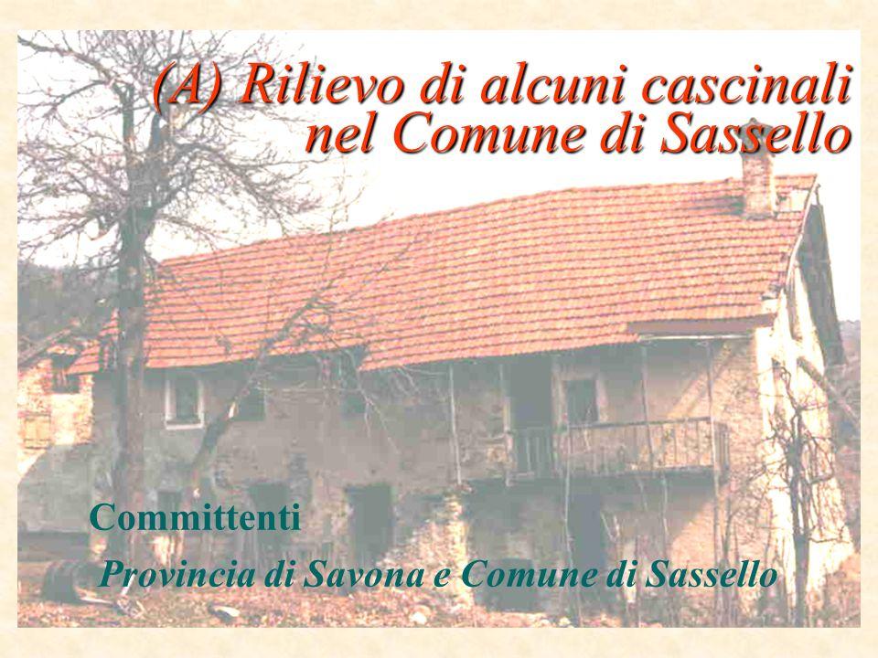(A) Rilievo di alcuni cascinali nel Comune di Sassello