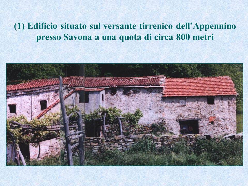 (1) Edificio situato sul versante tirrenico dell'Appennino presso Savona a una quota di circa 800 metri