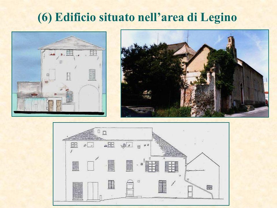 (6) Edificio situato nell'area di Legino