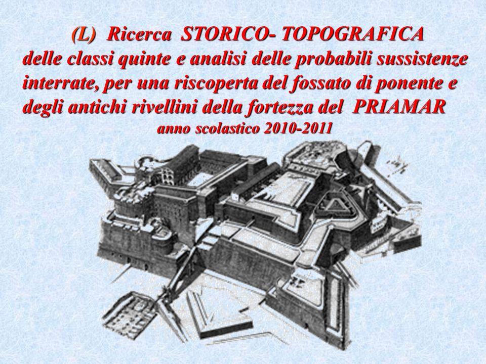 (L) Ricerca STORICO- TOPOGRAFICA