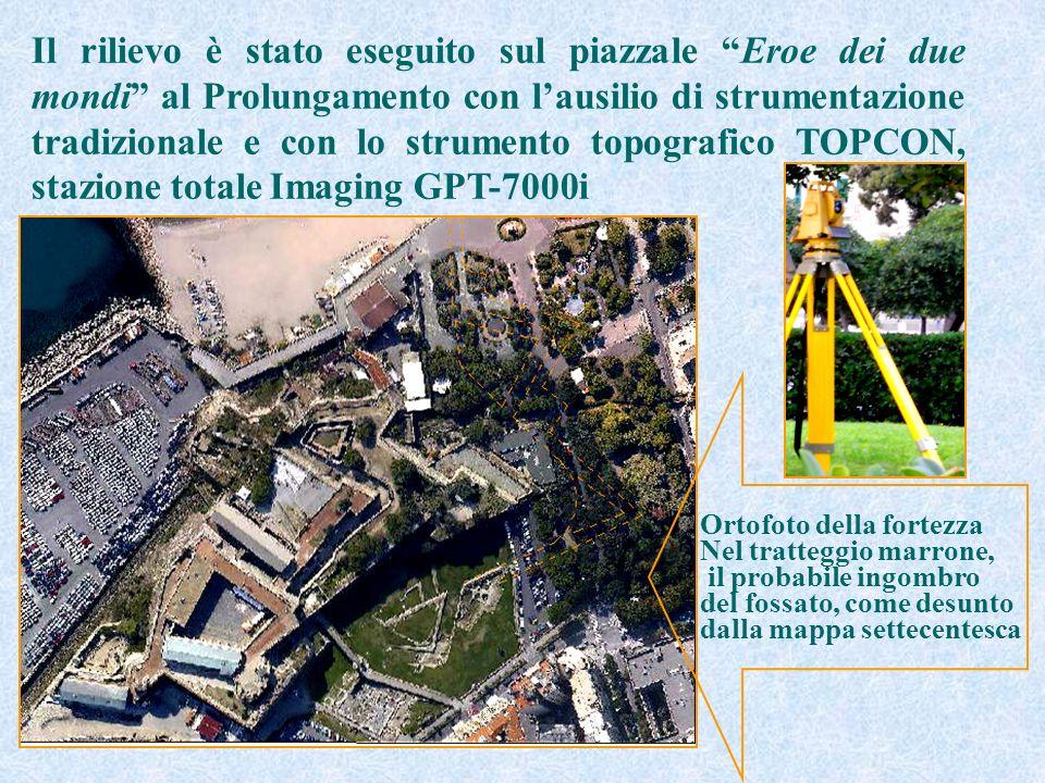Il rilievo è stato eseguito sul piazzale Eroe dei due mondi al Prolungamento con l'ausilio di strumentazione tradizionale e con lo strumento topografico TOPCON, stazione totale Imaging GPT-7000i