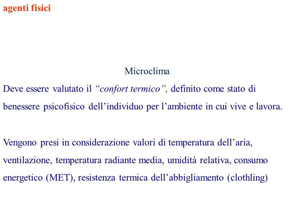 agenti fisici Microclima.