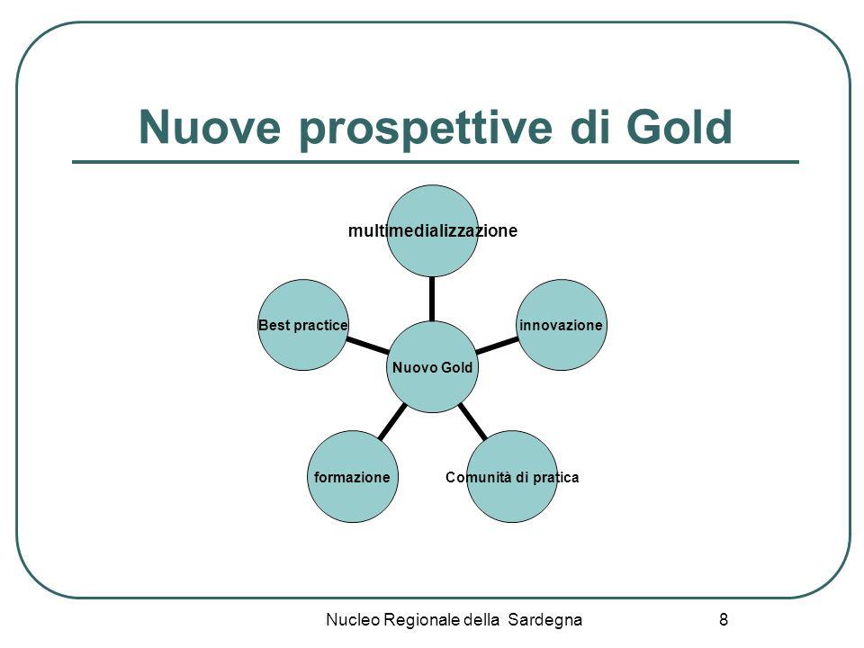Nuove prospettive di Gold